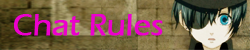 Chat Rules
